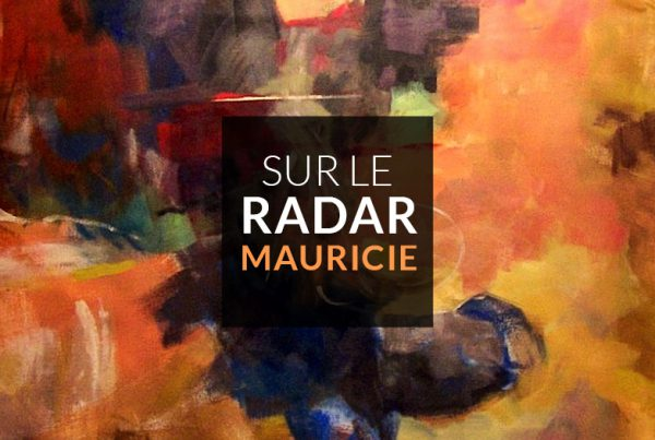 Sur le radar Mauricie - Normand Boisvert